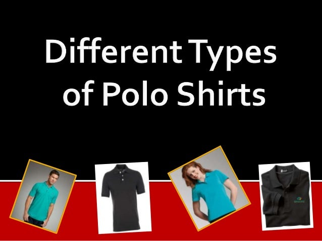 Different Types Of Polo Shirts Faveurink