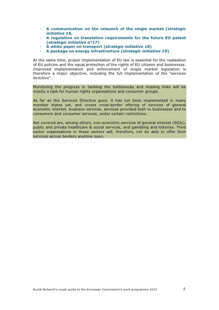 -   A communication on the relaunch of the single market (strategic         initiative 16,     -   A regulation on transla...