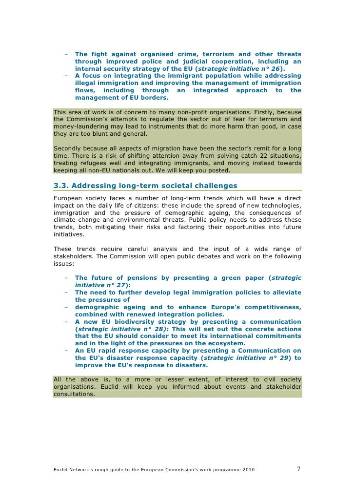 –   The fight against organised crime, terrorism and other threats         through improved police and judicial cooperatio...