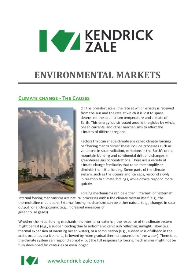 www.kendrick-zale.com Climate change - The Causes On the broadest scale, the rate at which energy is received from the sun...