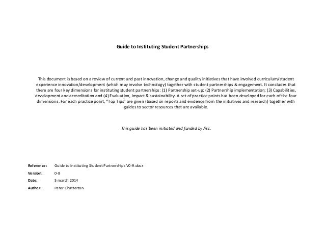 Guide to Instituting Student Partnerships  This document is based on a review of current and past innovation, change and q...