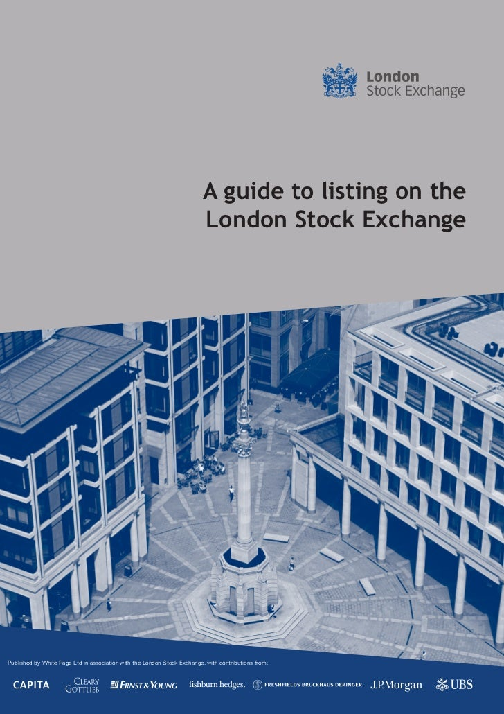 A guide to listing on the                                                                          London Stock ExchangePu...