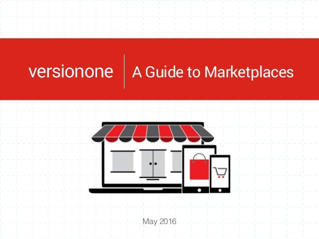 May 2016 VC InsightsA Guide to Marketplaces