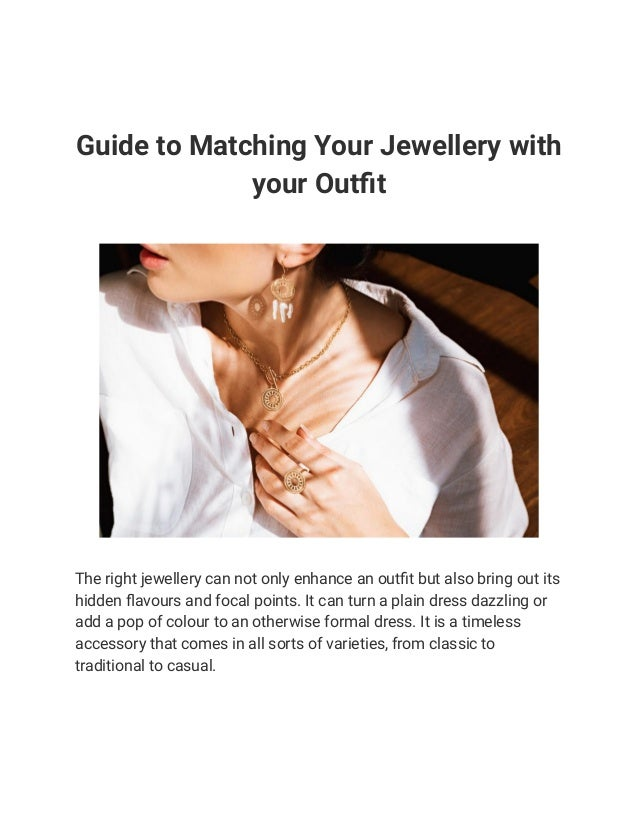 guide to matching your jewellery with your outfit 1 638