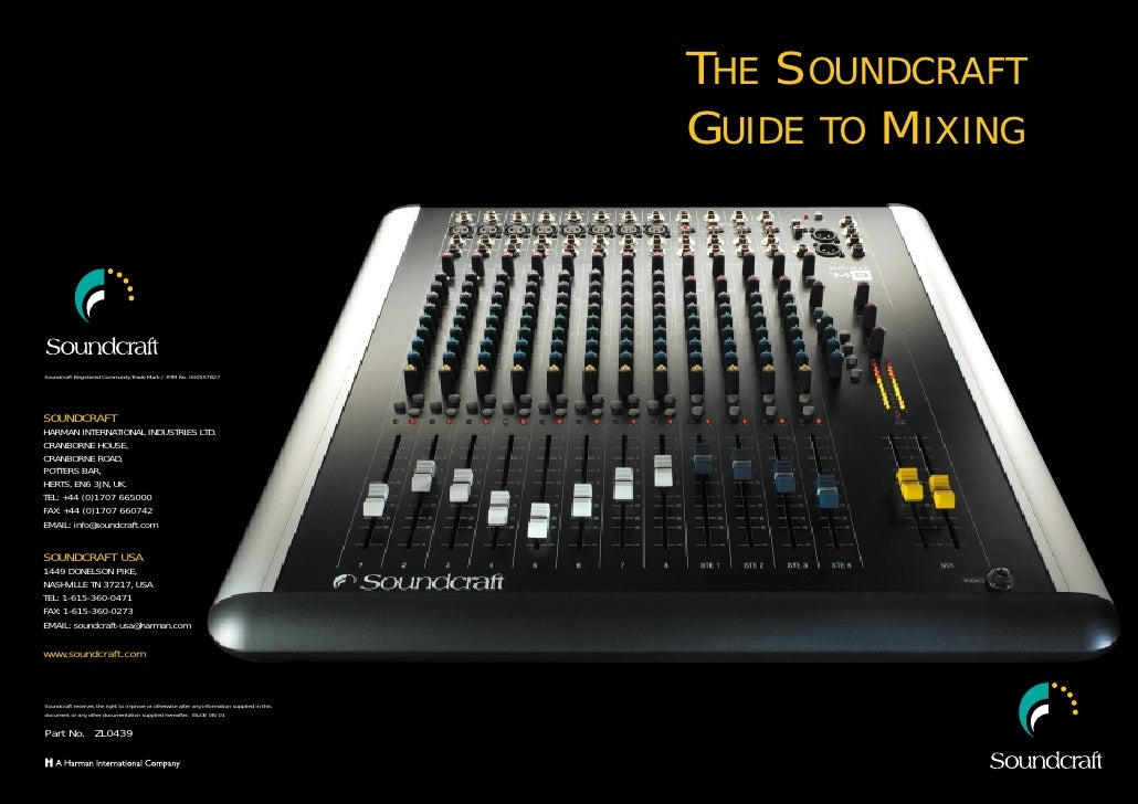 THE SOUNDCRAFT                                                                                                GUIDE TO MIX...