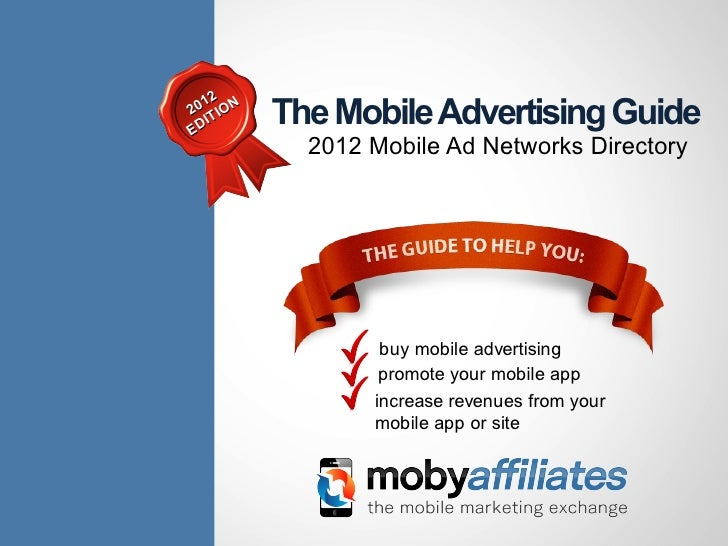 1220 T IONED   I       The Mobile Advertising Guide             2012 Mobile Ad Networks Directory                   buy mo...