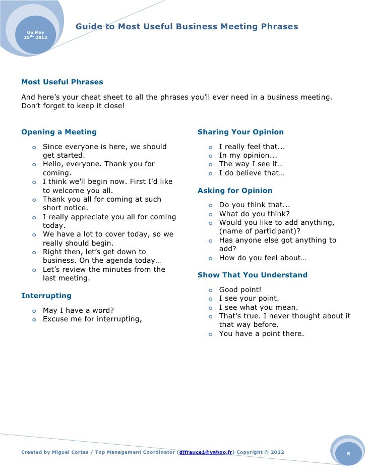 useful phrases for a meeting The most common business idioms idiom meaning mike was caught off guard when they asked him to direct the meeting if you found this page useful then please.
