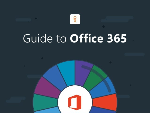 Guide to Office 365