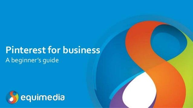 Pinterest for business A beginner's guide