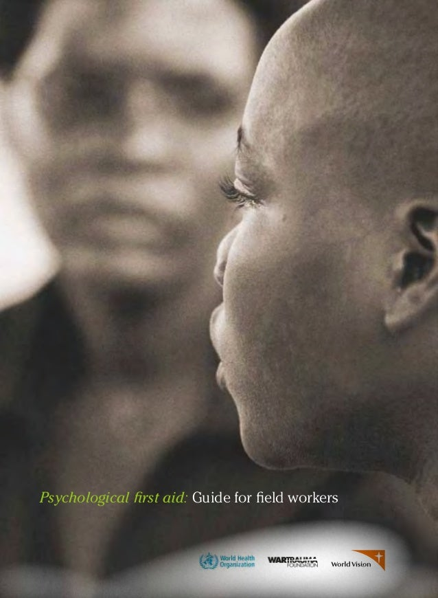 Psychological first aid: Guide for field workers