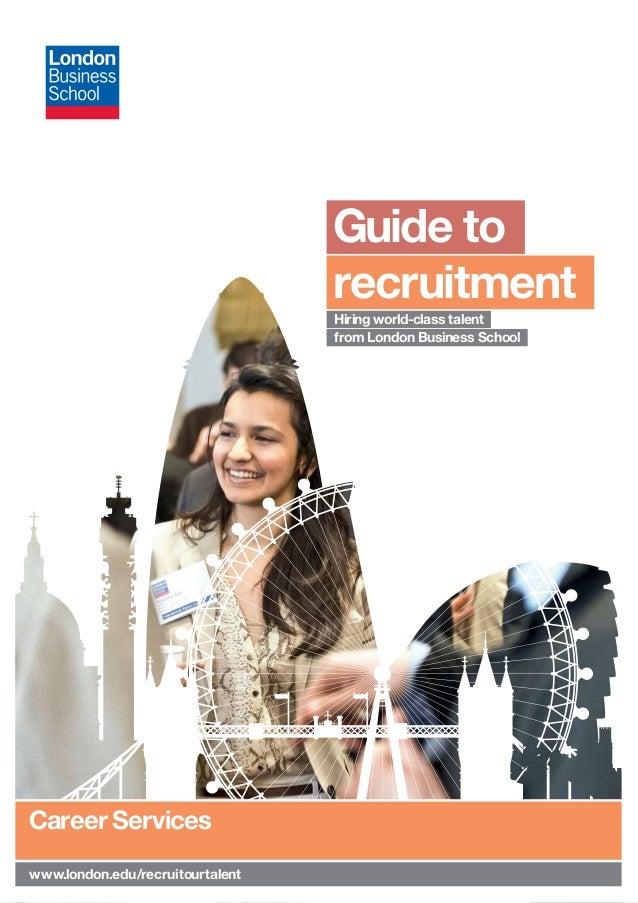 Guide to                                   recruitment                                   Hiring world-class talent        ...