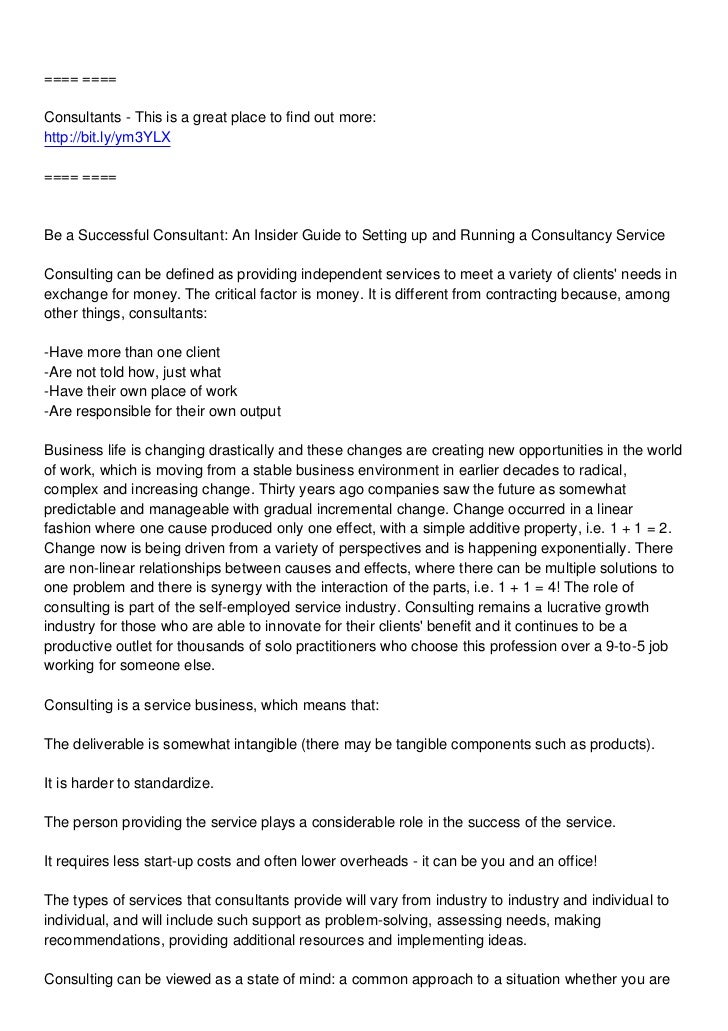 ==== ====Consultants - This is a great place to find out more:http://bit.ly/ym3YLX==== ====Be a Successful Consultant: An ...