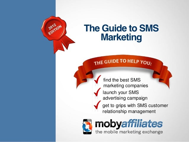 find the best SMSmarketing companieslaunch your SMSadvertising campaignget to grips with SMS customerrelationship management