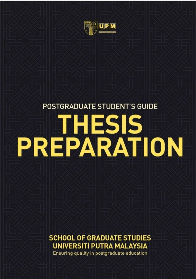 Guide to thesis preparation ver 2013 published by school of graduate studies universiti putra malaysia 43400 upm serdang selangor darul ehsan toneelgroepblik Images
