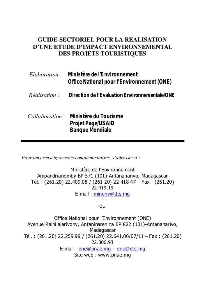 GUIDE SECTORIEL POUR LA REALISATION     D'UNE ETUDE D'IMPACT ENVIRONNEMENTAL            DES PROJETS TOURISTIQUES   Elabora...