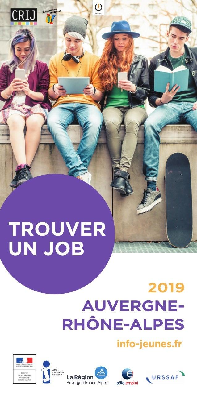 TROUVER UN JOB 2019 AUVERGNE- RHÔNE-ALPES info-jeunes.fr