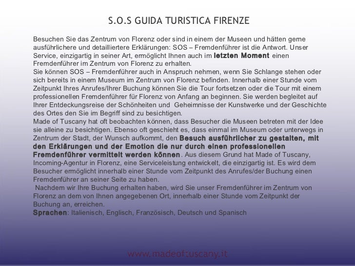 S.O.S GUIDA TURISTICA FIRENZEBesuchen Sie das Zentrum von Florenz oder sind in einem der Museen und hätten gerneausführlic...