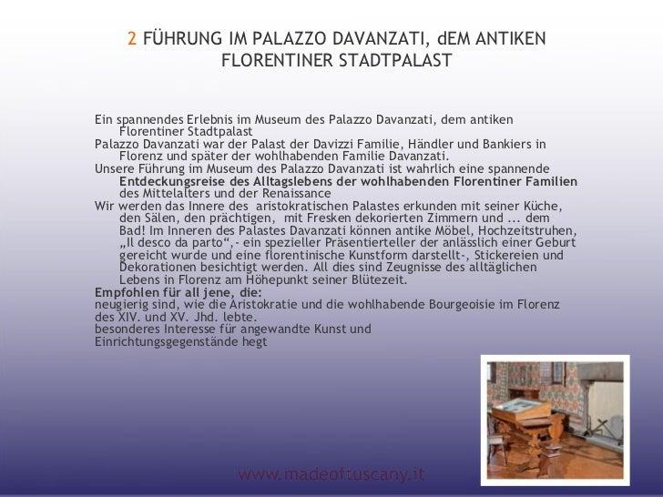 2 FÜHRUNG IM PALAZZO DAVANZATI, dEM ANTIKEN              FLORENTINER STADTPALASTEin spannendes Erlebnis im Museum des Pala...