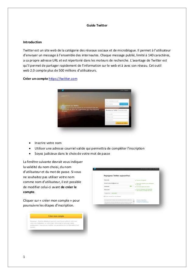 Guide TwitterIntroductionTwitter est un site web de la catégorie des réseaux sociaux et de microblogue. Il permet à l'util...