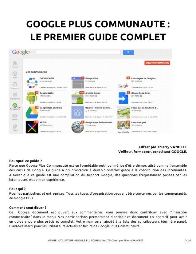 GOOGLE PLUS COMMUNAUTE :           LE PREMIER GUIDE COMPLET                                                               ...