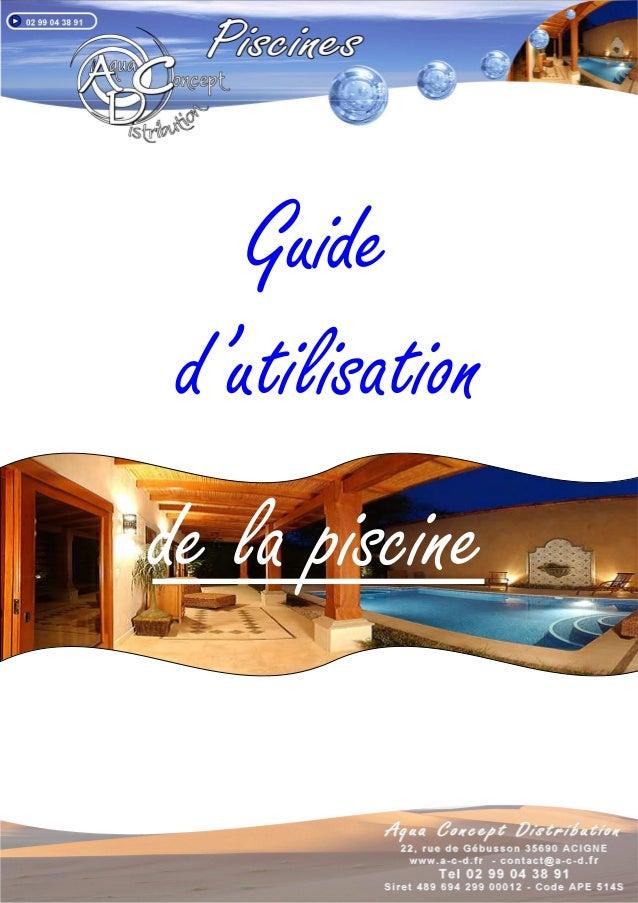 Guide d'utilisation de la piscine