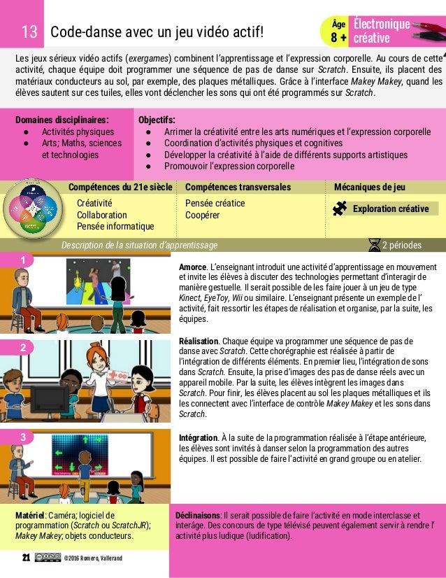 Les jeux sérieux vidéo actifs (exergames) combinent l'apprentissage et l'expression corporelle. Au cours de cette activité...