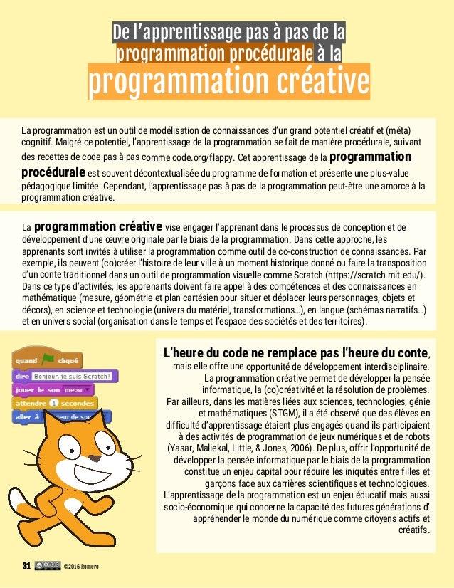 De l'apprentissage pas à pas de la programmation procédurale à la programmation créative La programmation est un outil de ...