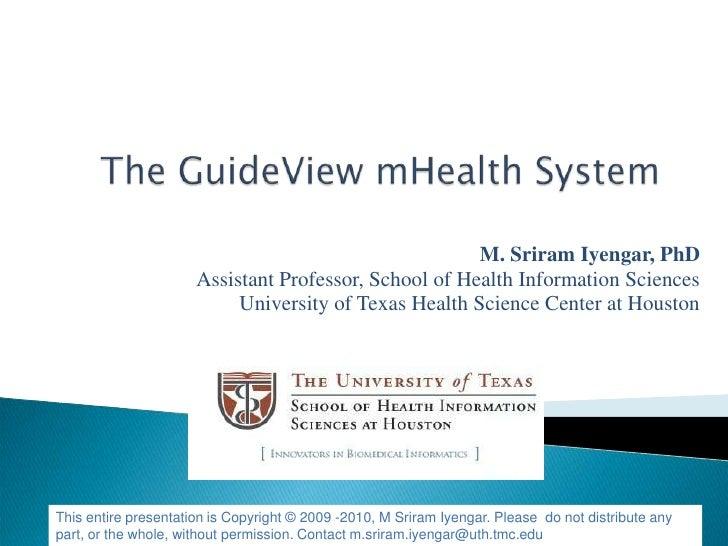 M. Sriram Iyengar, PhD                       Assistant Professor, School of Health Information Sciences                   ...