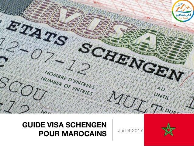 GUIDE VISA SCHENGEN POUR MAROCAINS Juillet 2017