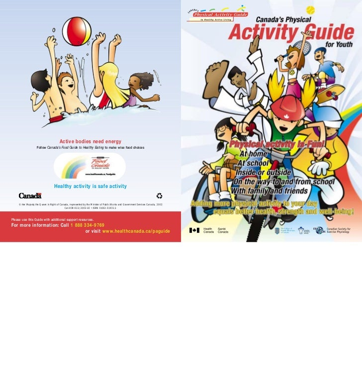 Active bodies need energy                    Follow Canada's Food Guide to Healthy Eating to make wise food choices       ...
