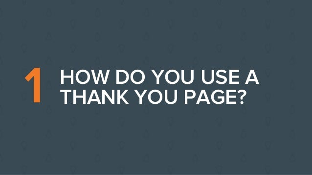 Inbound Certification Class 8: Guiding the Next Step with Thank You Pages Slide 2