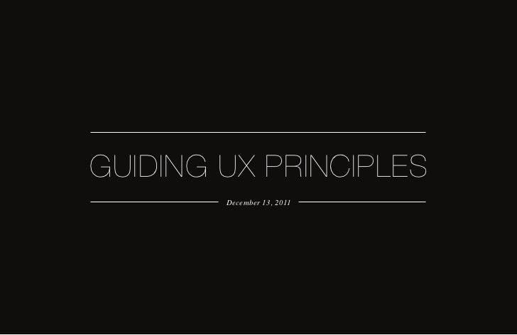 GUIDING UX PRINCIPLES        December 13, 2011