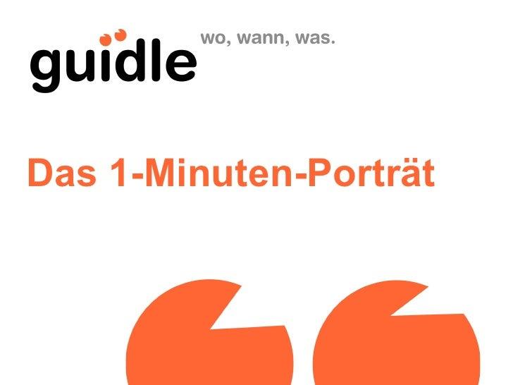 Das 1-Minuten-Porträt
