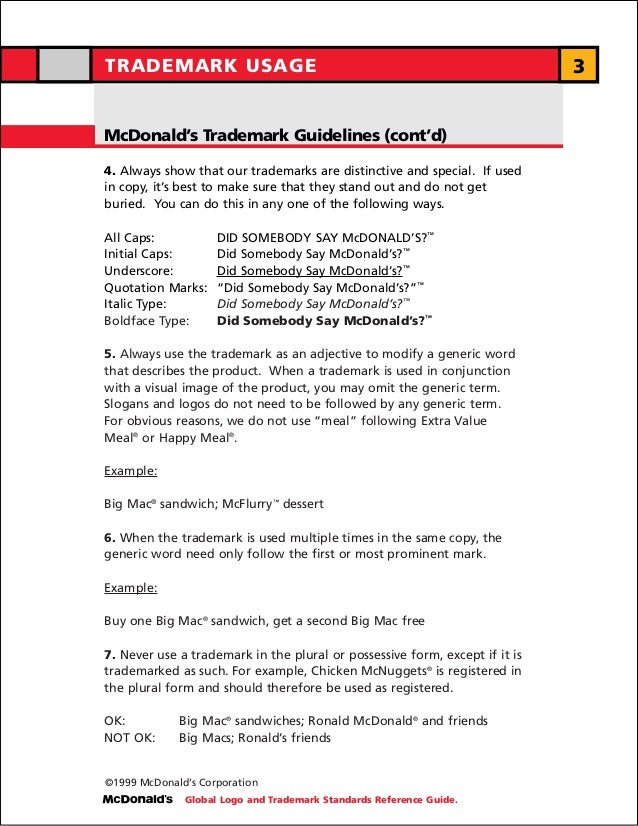 TRADEMARK USAGE                                                              3McDonald's Trademark Guidelines (cont'd)4. A...