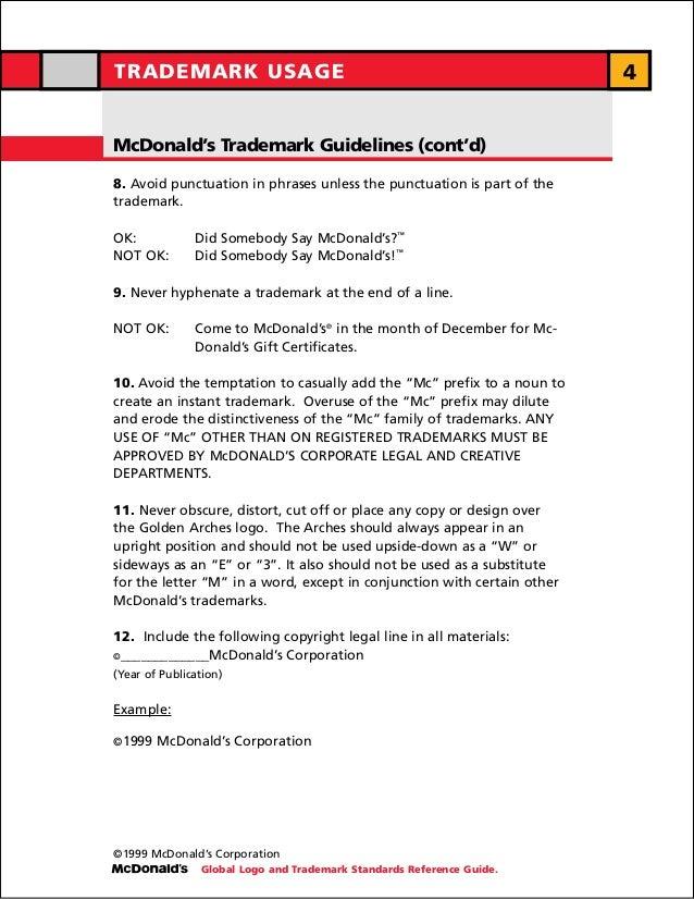 TRADEMARK USAGE                                                          4McDonald's Trademark Guidelines (cont'd)8. Avoid...