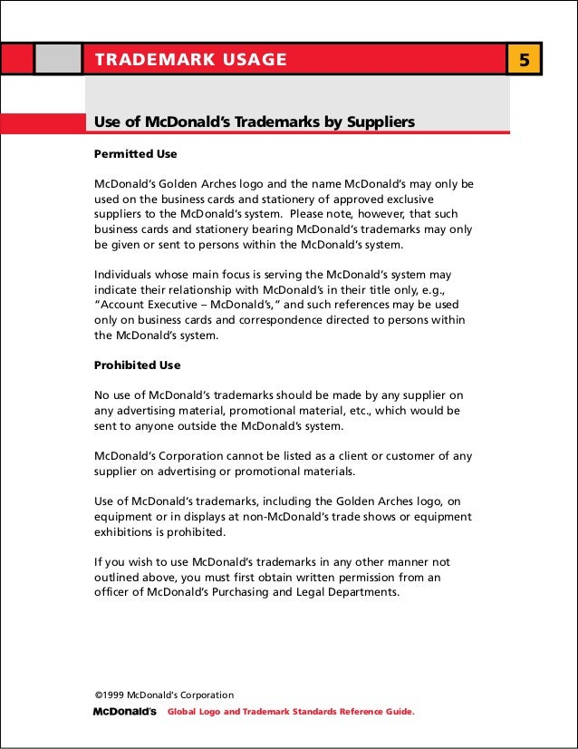 TRADEMARK USAGE                                                          5Use of McDonald's Trademarks by SuppliersPermitt...