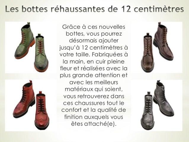Grâce à ces nouvelles bottes, vous pourrez désormais ajouter jusqu'à 12 centimètres à votre taille. Fabriquées à la main, ...