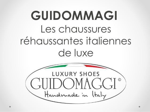 GUIDOMMAGI Les chaussures réhaussantes italiennes de luxe
