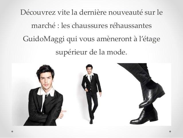 Découvrez vite la dernière nouveauté sur le marché : les chaussures réhaussantes GuidoMaggi qui vous amèneront à l'étage s...