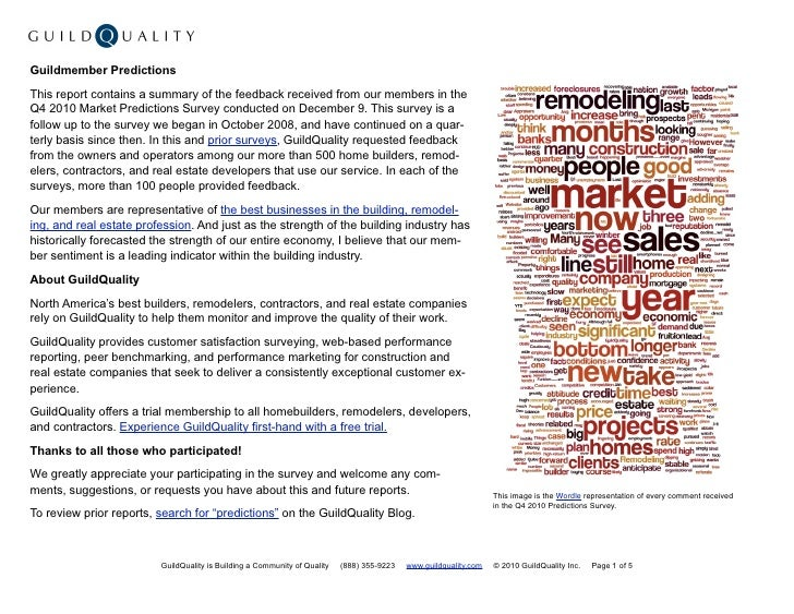 Guildmember PredictionsThis report contains a summary of the feedback received from our members in theQ4 2010 Market Predi...