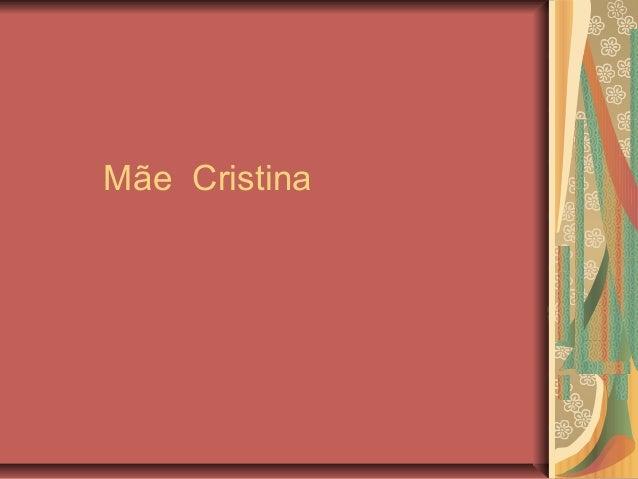 Mãe Cristina