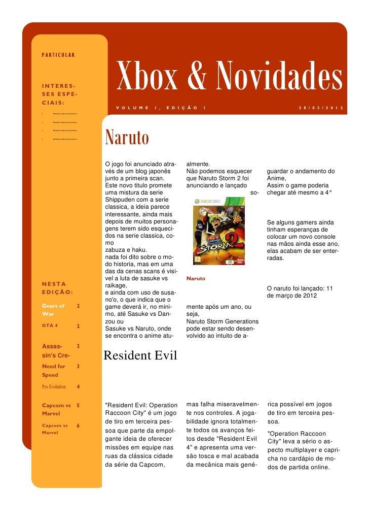 PARTICULARINTERES-SES ESPE-CIAIS:                                           Xbox & Novidades                              ...