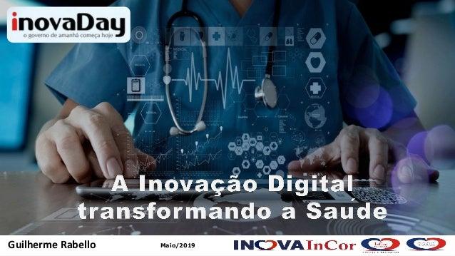 1 Material Desenvolvido por Guilherme Rabello / InovaInCor – Reprodução Não Autorizada Maio/2019Guilherme Rabello