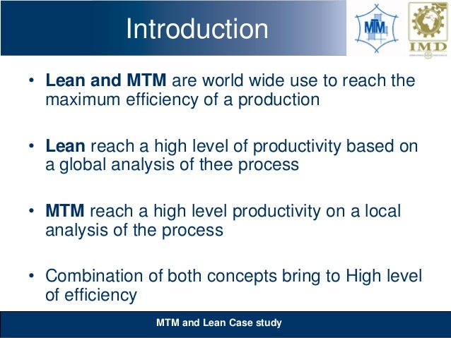 case study mtm pgpiimbangalore Case study : banco projection systems protogonist • erik dejonghe • senior vice-president and chief operating officer of barco problem statement.