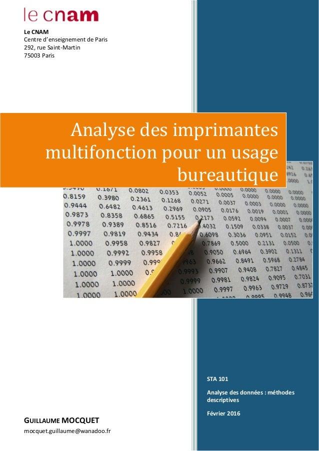 STA 101 Analyse des données : méthodes descriptives Février 2016 Analyse des imprimantes multifonction pour un usage burea...