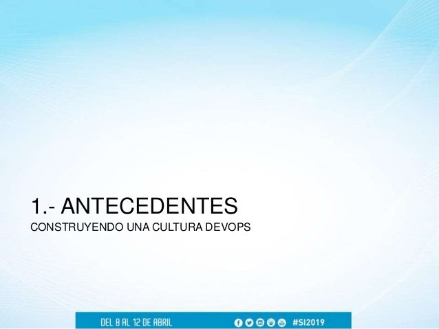 Guillermo Cortina - Construyendo una Cultura DevOps Slide 3