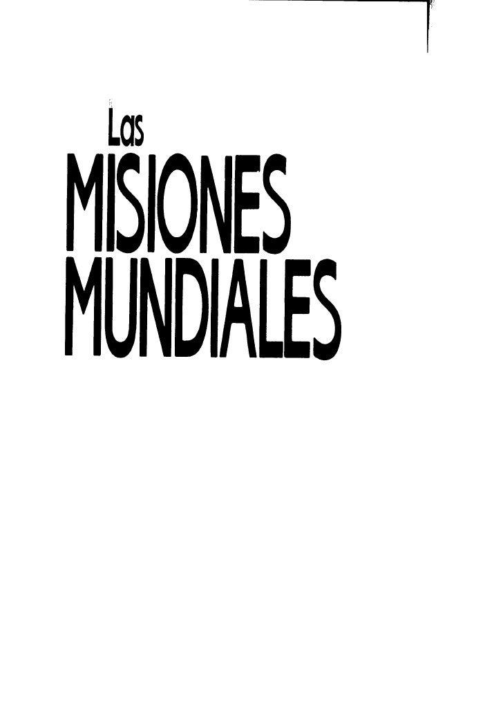 Publicado porEditorial UnilitMiami, FI., EE.UU.LAS MISIONES MUNDIALESUn curso introductorio en 10 leccionesGuillermo D. Ta...