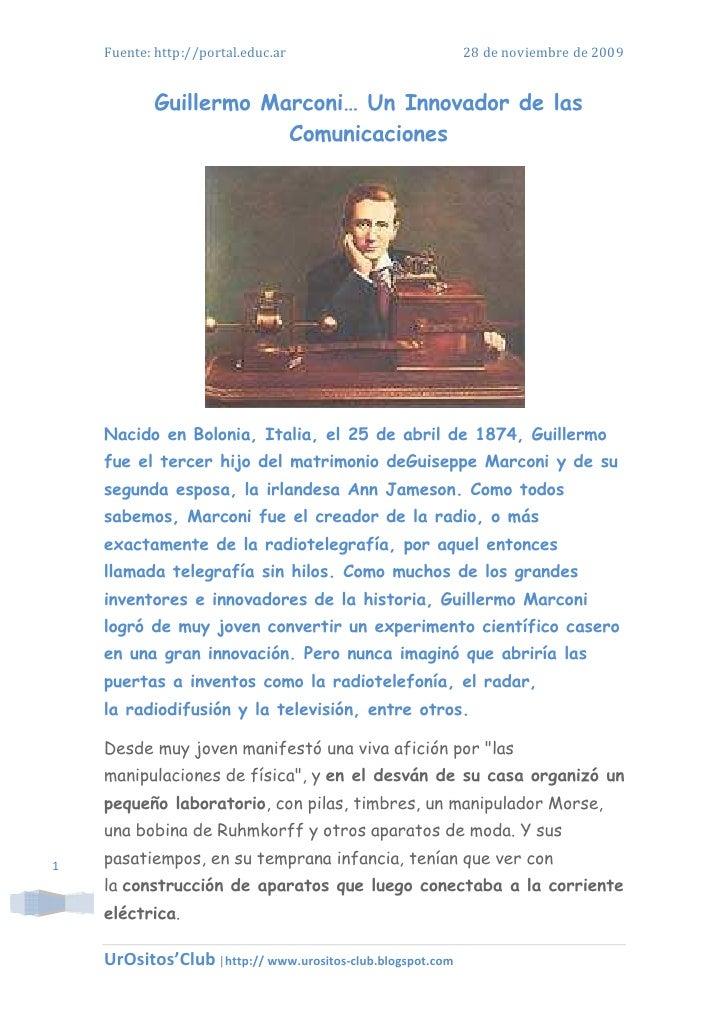 Fuente: http://portal.educ.ar                           28 de noviembre de 2009               Guillermo Marconi… Un Innova...