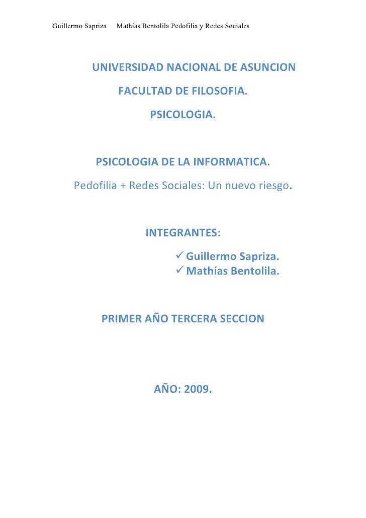 Guillermo Sapriza   Mathías Bentolila Pedofilia y Redes Sociales                 UNIVERSIDAD NACIONAL DE ASUNCION         ...