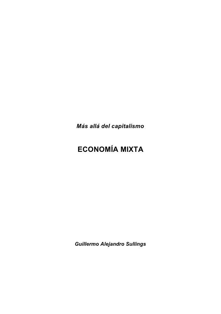 Economia Mista - por Guillermo Sullings